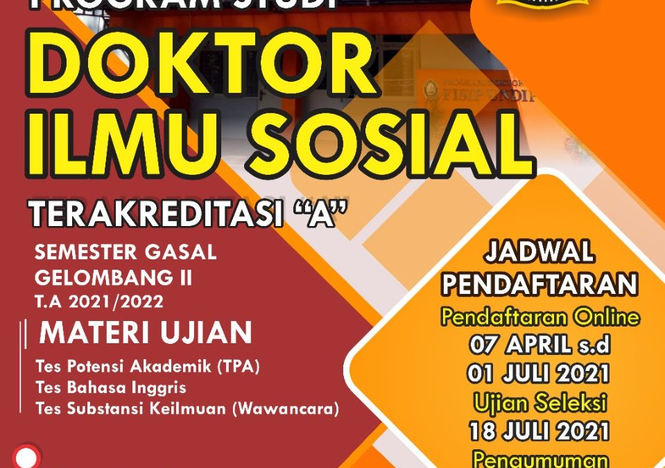 Pendaftaran Program Doktor Ilmu Sosial Semester Gasal Gelombang II T.A 2021/2022